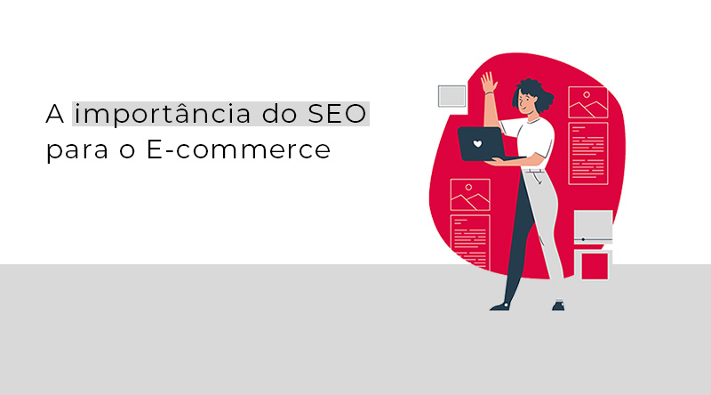 Importância do SEO para o E-commerce