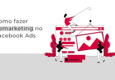 Como fazer Remarketing no Facebook Ads